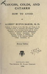 Cover of: Coughs, colds and catarrh | Albert Rufus Baker