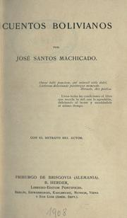 Cover of: Cuentos bolivianos by José Santos Machicado