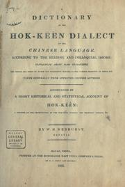 Cover of: A dictionary of the Hok-këèn dialect of the Chinese language | Walter Henry Medhurst
