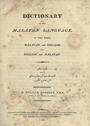Cover of: A dictionary of the Malayan language | Marsden, William
