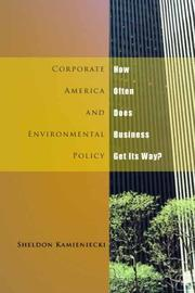 Cover of: Corporate America and environmental policy | Sheldon Kamieniecki