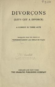 Cover of: Divorcons (Let's get a divorce): a comedy in three acts