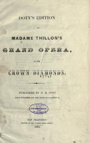 Cover of: Doty's edition of Madam Thillon's grand opera, of the Crown diamonds