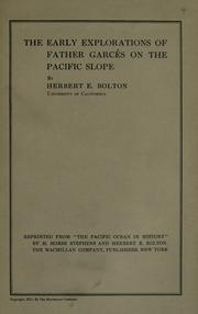Cover of: The early explorations of Father Garcés on the Pacific slope