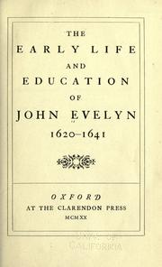 Cover of: The early life and education of John Evelyn, 1620-1741