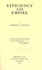Cover of: Efficiency and empire | Arnold White