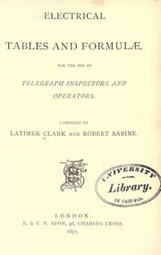 Cover of: Electrical tables and formulæ, for the use of telegraph inspectors and operators