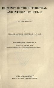 Cover of: Elements of the differential and integral calculus | William Anthony Granville