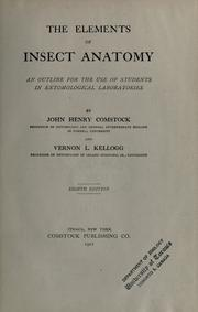 Cover of: The elements of insect anatomy | John Henry Comstock