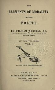 Cover of: The elements of morality, including polity