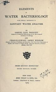 Cover of: Elements of water bacteriology with special reference to sanitary water analysis by Samuel Cate Prescott and Charles-Edward Amory Winslow