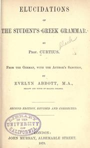 Cover of: Elucidations of the student's Greek grammar