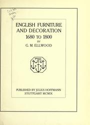 Cover of: English furniture and decoration, 1680-1800. | G. M. Ellwood