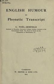Cover of: English humour in phonetic transcript. | George NoГ«l-Armfield