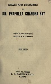 Essays and discourses by Rây, Prafulla Chandra (Sir)