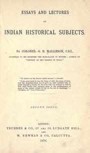 Cover of: Essays and lectures on Indian historical subjects | G. B. Malleson