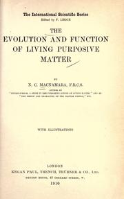 Cover of: The evolution and function of living purposive matter