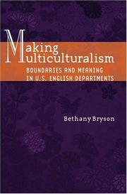 Cover of: Making Multiculturalism | Bethany Bryson