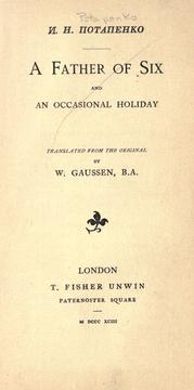 Cover of: A father of six, and an occasional holiday ; translated from the original by W. Gaussen