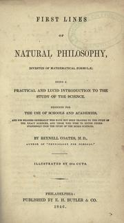 Cover of: First lines of natural philosophy, divested of mathematical formulæ | Reynell Coates