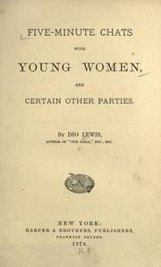 Cover of: Five-minute chats with young women, and certain other parties