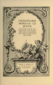 Cover of: Fragonard, Moreau le Jeune, and French engravers, etchers, and illustrators of the later XVIII century