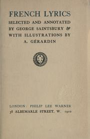 Cover of: French lyrics, selected and annotated by George Saintsbury, with illus. by A. Gérardin