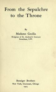 Cover of: From the Sepulchre to the throne | Cecilia Madame