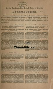 Cover of: General convention of peace, amity, navigation and commerce between the United States of America and the Republic of Colombia ... by United States
