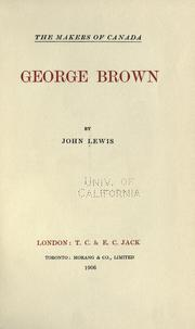George Brown by Lewis, John