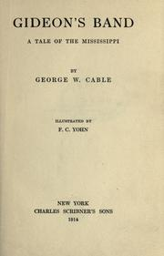 Cover of: Gideon's band by George Washington Cable