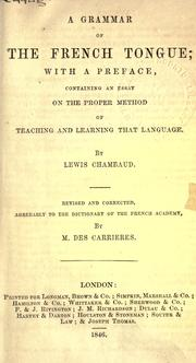 Cover of: grammar of the French tongue | Louis Chambaud