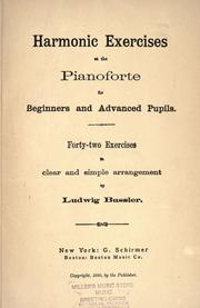 Harmonic exercises at the pianoforte for beginners and advanced pupils by Bussler, Ludwig