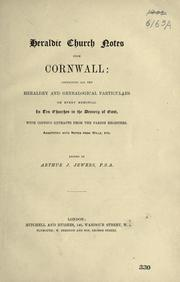 Cover of: Heraldic church notes from Cornwall by Arthur John Jewers