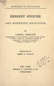 Cover of: Herbert Spencer and scientific education. --. | Gabriel CompayrГ©