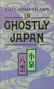 In Ghostly Japan by Lafcadio Hearn