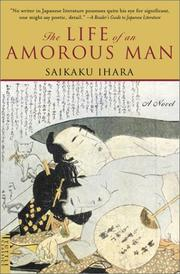 Cover of: The Life of an Amorous Man by Ihara, Saikaku, Ihara Saikaku