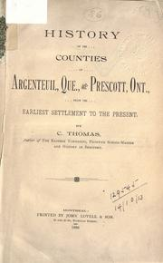 Cover of: History of the Counties of Argenteuil, Que. and Prescott, Ont: from the earliest settlement to the present.