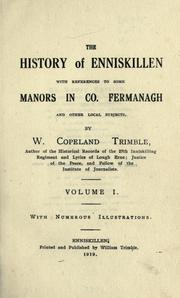 The history of Enniskillen with reference to some manors in co. Fermanagh by William Copeland Trimble