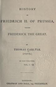 Cover of: History of Friedrich 2 of Prussia, called Frederick the Great