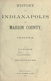 Cover of: History of Indianapolis and Marion County, Indiana | Berry R. Sulgrove