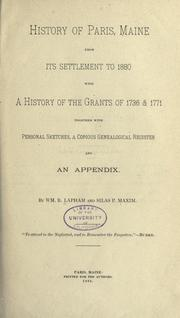 Cover of: History of Paris, Maine, from its settlement to 1880 | William Berry Lapham