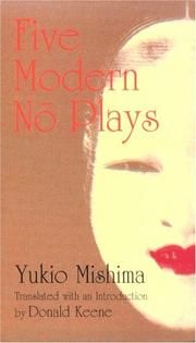 Cover of: Five modern no plays: Translated from the Japanese by Donald Keene.