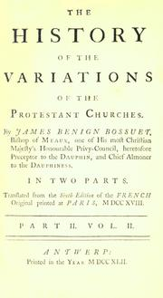 Cover of: history of the variations of the Protestant churches | Jacques BГ©nigne Bossuet