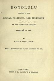 Cover of: Honolulu: sketches of life, social, political, and religious, in the Hawaiian Islands from 1828 to 1861. | Laura Fish Judd