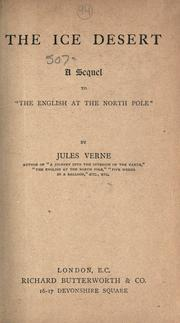 Cover of: The ice desert: a sequel to The English at the North Pole