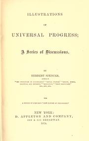 Cover of: Illustrations of universal progress: a series of discussions