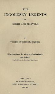 Cover of: The Ingoldsby legends, or, Mirth and Marvels. by Thomas Ingoldsby