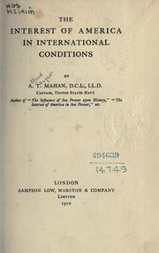 Cover of: The interest of America in international conditions. | Alfred Thayer Mahan