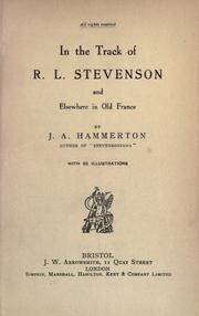 Cover of: In the track of R.L. Stevenson and elsewhere in old France